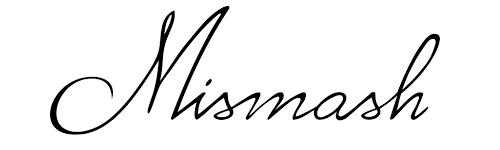 Mismash